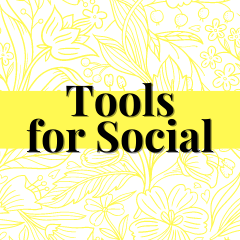 Tools for social